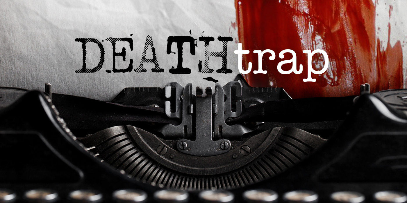 Deathtrap show graphic