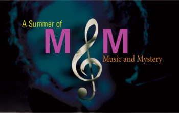 A Summer of Music and Mystery