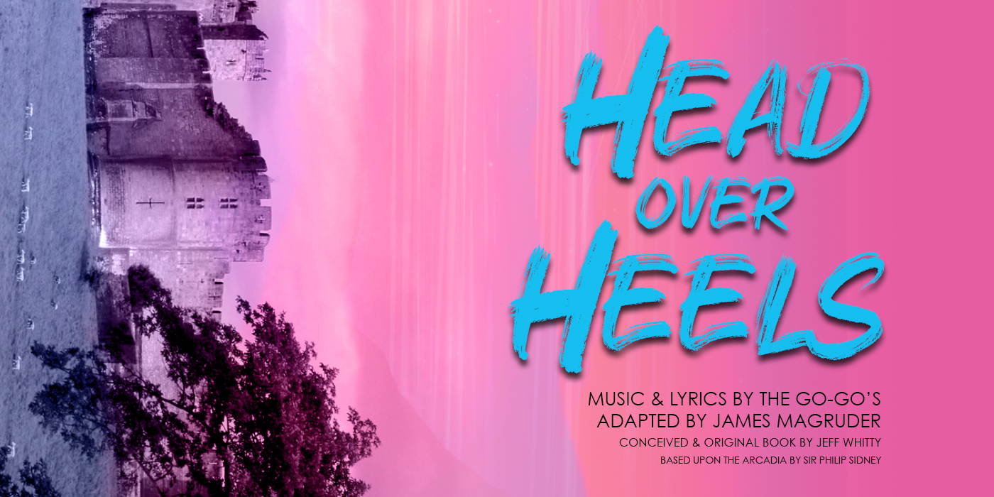 Head Over Heels the musical with music by The Go Go's